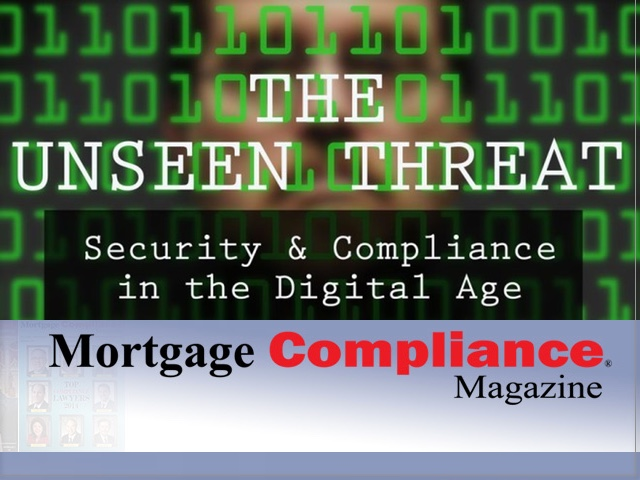 Mortgage Compliance - The Unseen Threat: Security and Compliance in the Digital Age